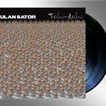 ULAN BATOR tohu bohu  LP DEAR 010 (artwork by Kain Malcovich)